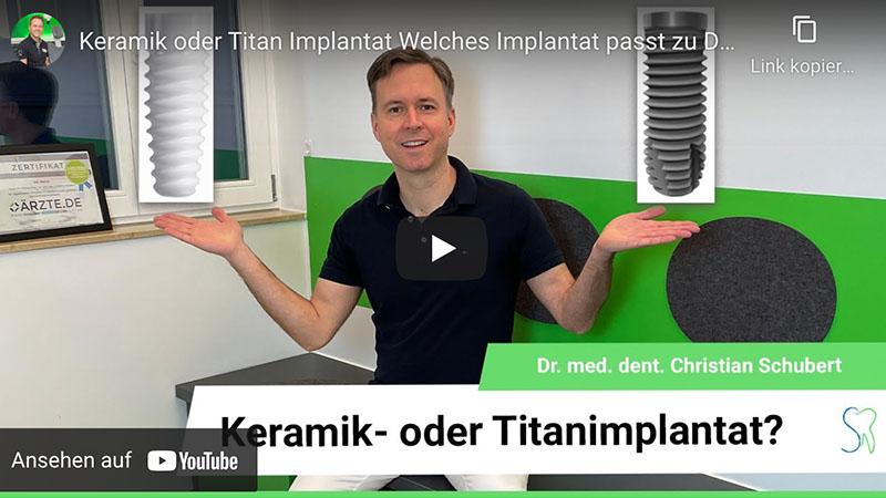"""Vorschaubild des Youtube-Videos """"Keramik- oder Titanimplantate"""" der Zahnarztpraxis Dr. Christian Schubert in Beeskow"""